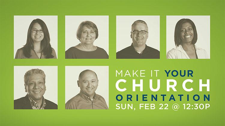 Make It Your Church Orientation